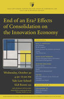 """Poster for the Oct. 30, 2019 Panel Discussion on """"End of an Era? Effects of Consolidation on the Innovation Economy."""""""